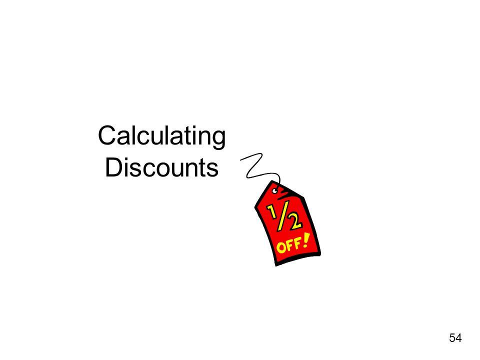 Calculating Discounts 54