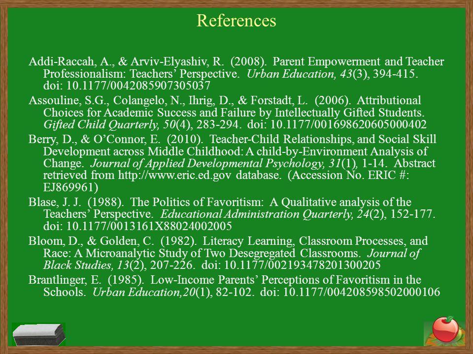 References Addi-Raccah, A., & Arviv-Elyashiv, R. (2008).