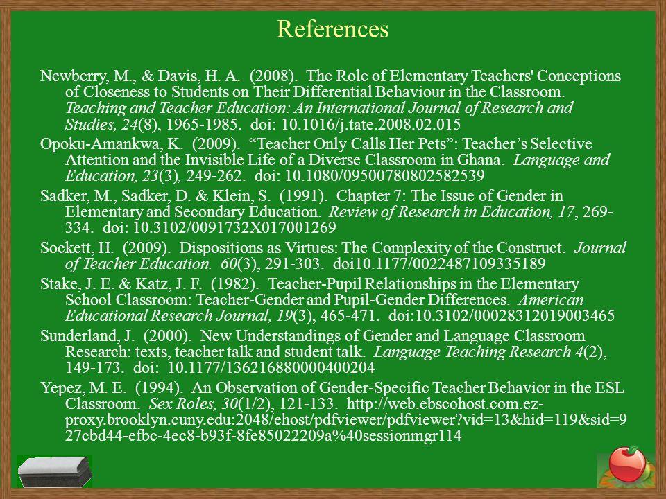 References Newberry, M., & Davis, H. A. (2008).