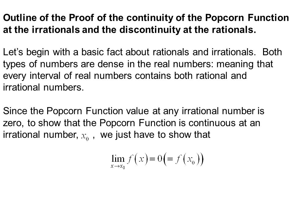 It's called the popcorn function, ruler function, raindrop function,… Here is a portion of its graph: Popcorn/Raindrop Ruler