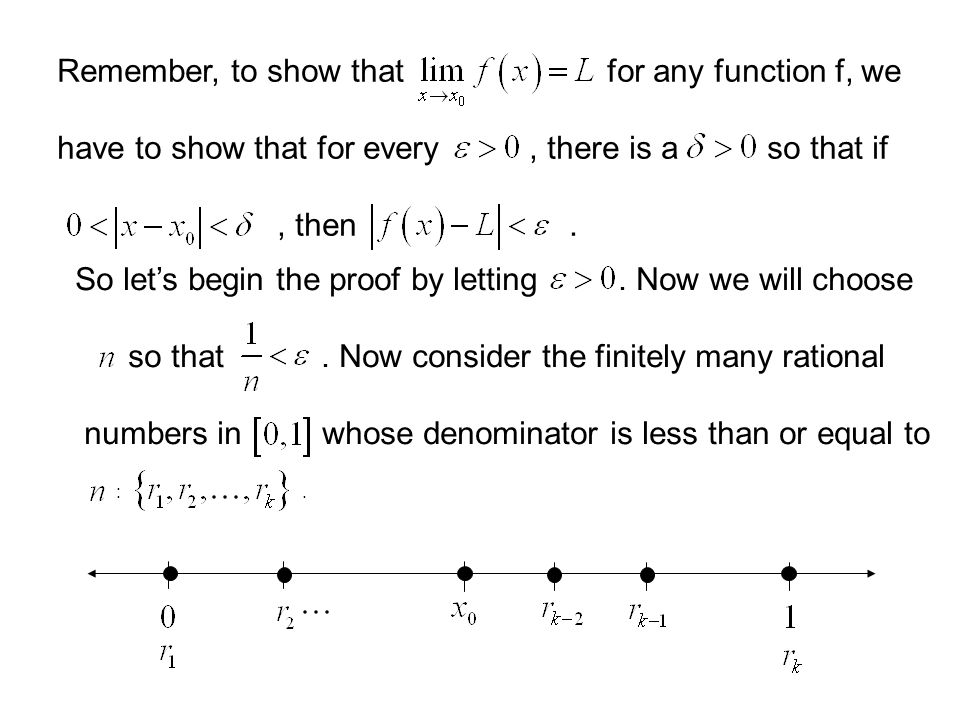 Outline of the Proof of the continuity of the Popcorn Function at the irrationals and the discontinuity at the rationals. Let's begin with a basic fac