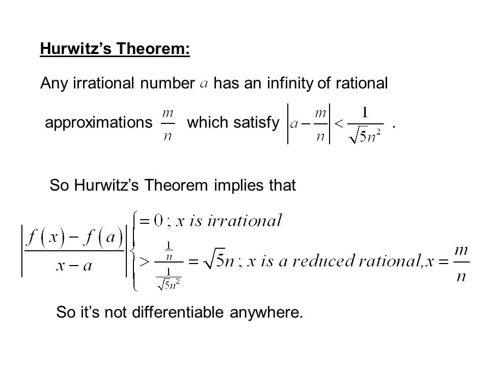 Is the darn thing differentiable? Let's look at the difference quotient for an irrational number a: