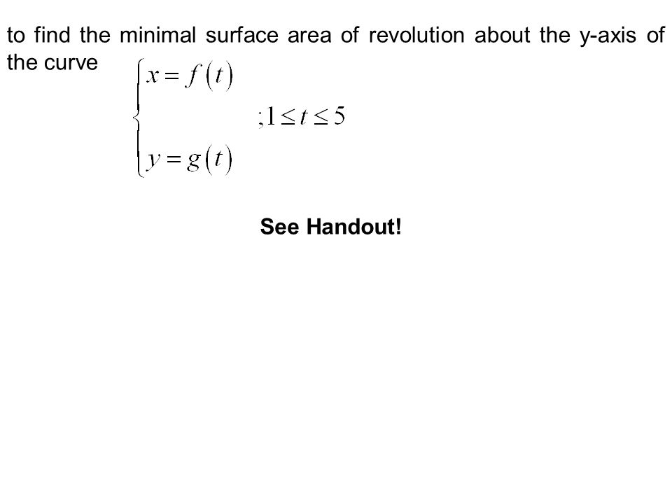 Suppose that f and g have (piecewise) continuous derivatives,,, and, then use the surface area of revolution about the y-axis formula to find a decent