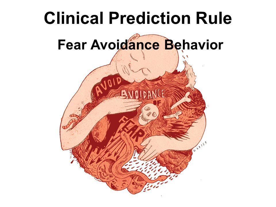 Clinical Prediction Rule Fear Avoidance Behavior