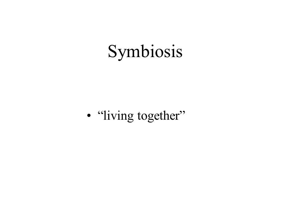 Symbiosis living together