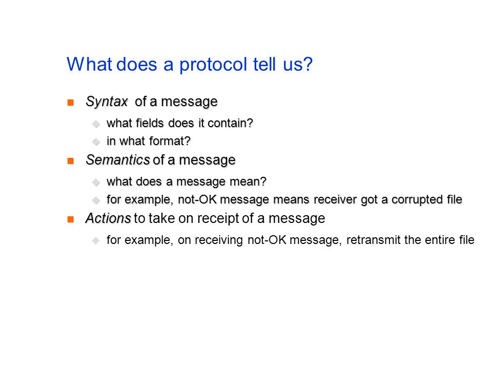 What does a protocol tell us.