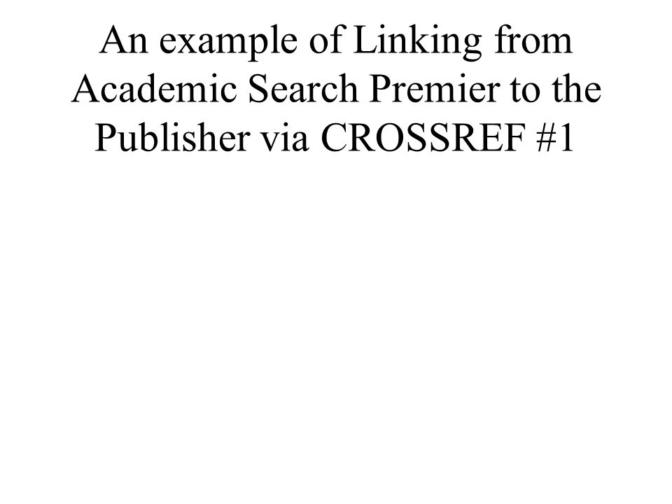 An example of Linking from Academic Search Premier to the Publisher via CROSSREF #1
