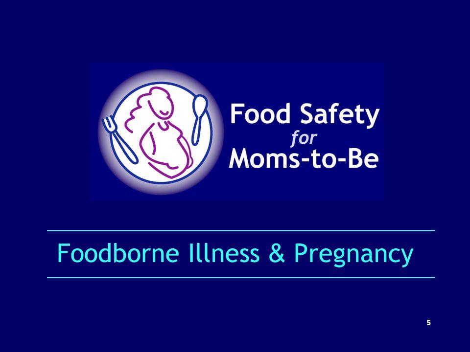 Foodborne Illness & Pregnancy 5
