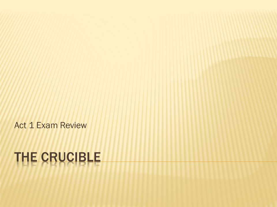 Act 1 Exam Review
