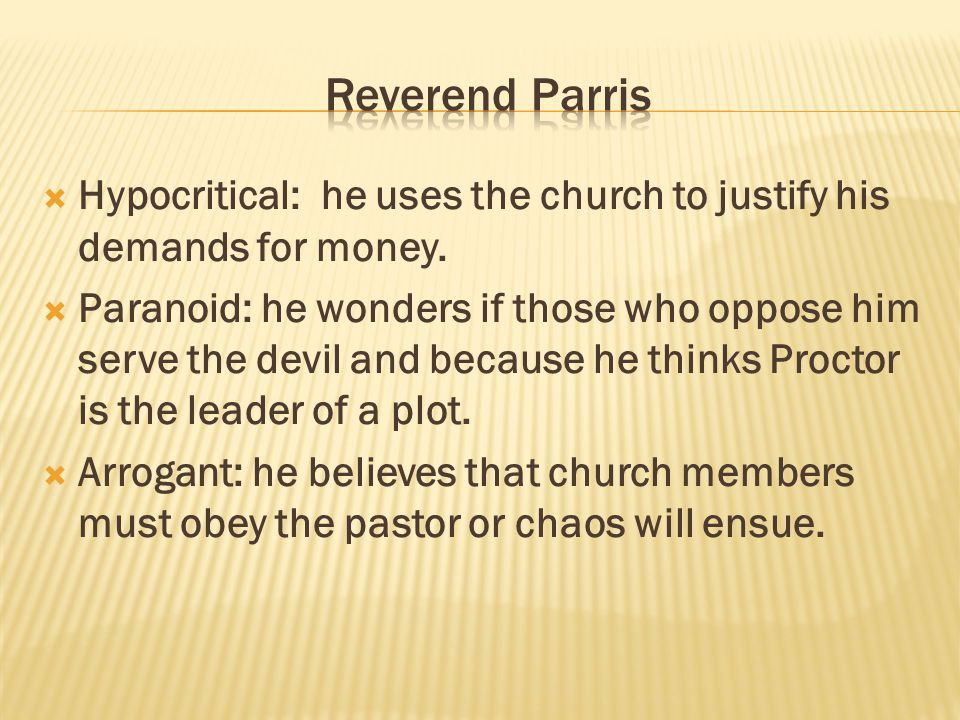  Betty Parris is Reverend Parris only child and Abigail Williams cousin.