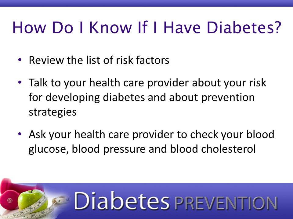 How Do I Know If I Have Diabetes.
