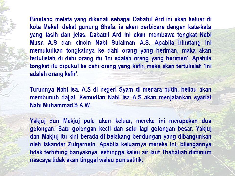 PENGAJARAN Segala apa yang dikatakan oleh Nabi Muhammad s.a.w.