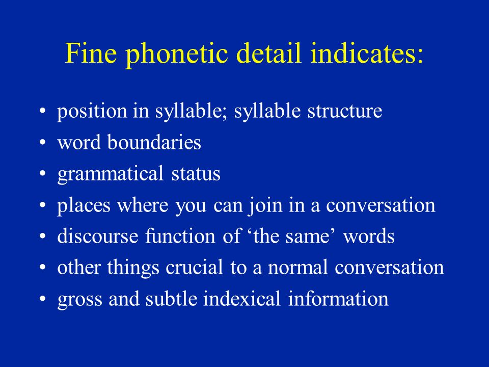 Fine phonetic detail (FPD): random or systematic.