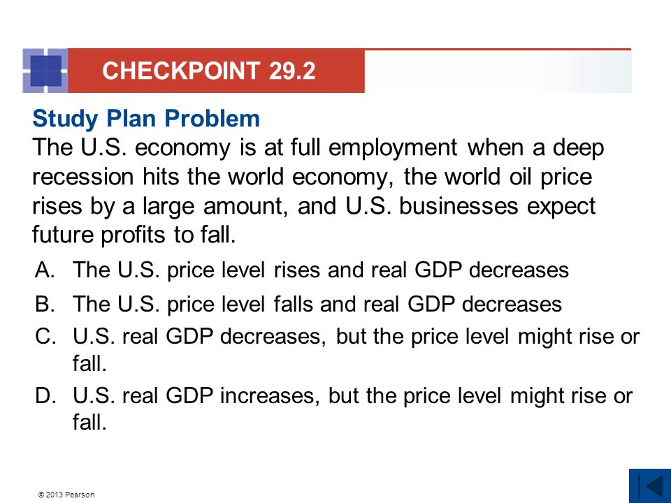 © 2013 Pearson Study Plan Problem The U.S.
