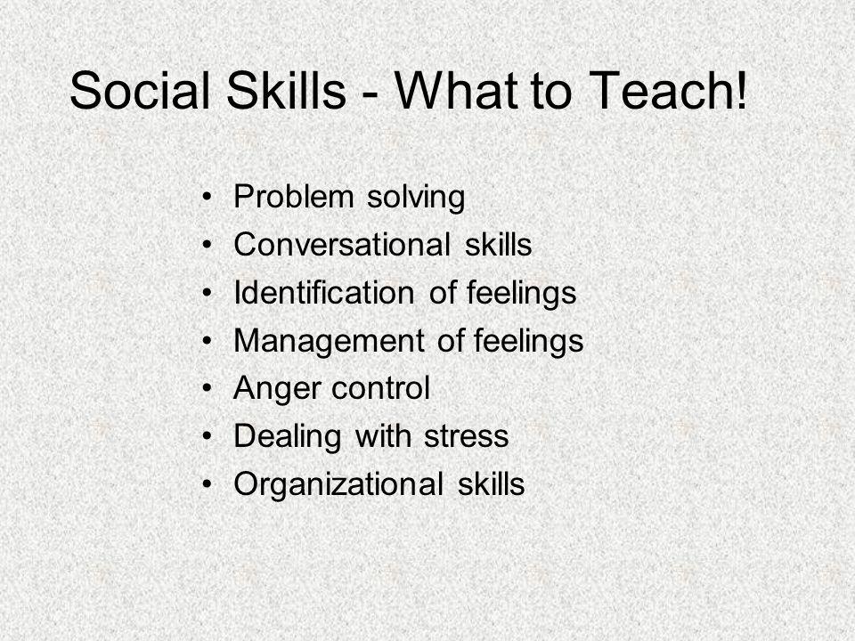 Social Skills - What to Teach.