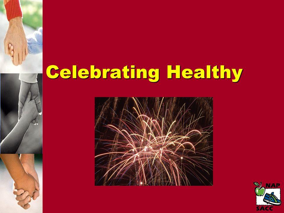 Celebrating Healthy