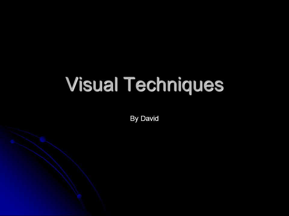 Visual Techniques By David