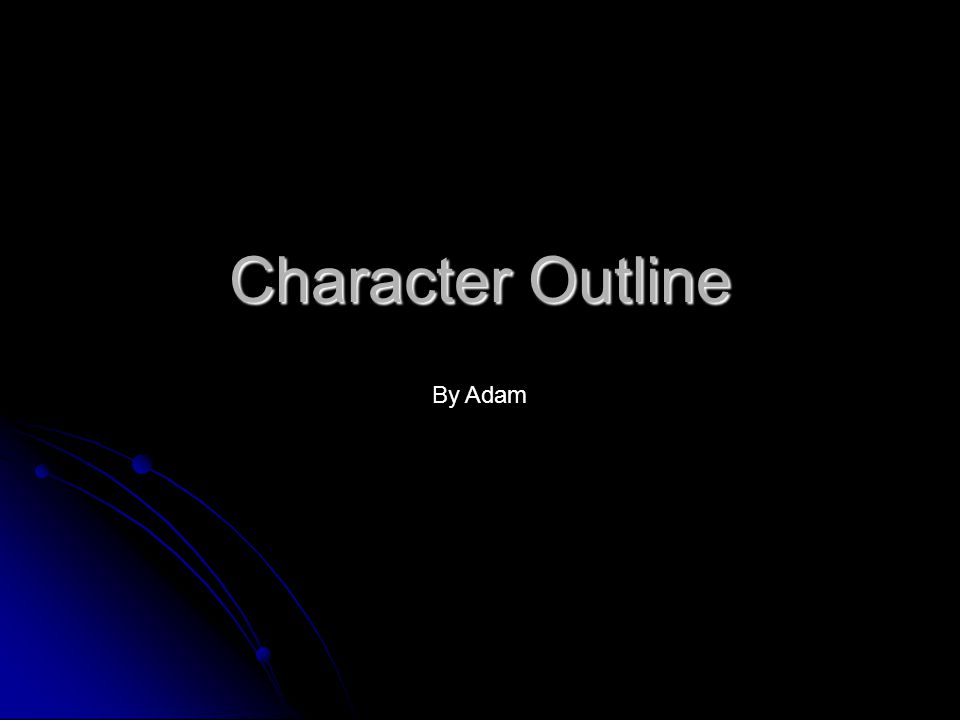 Character Outline By Adam