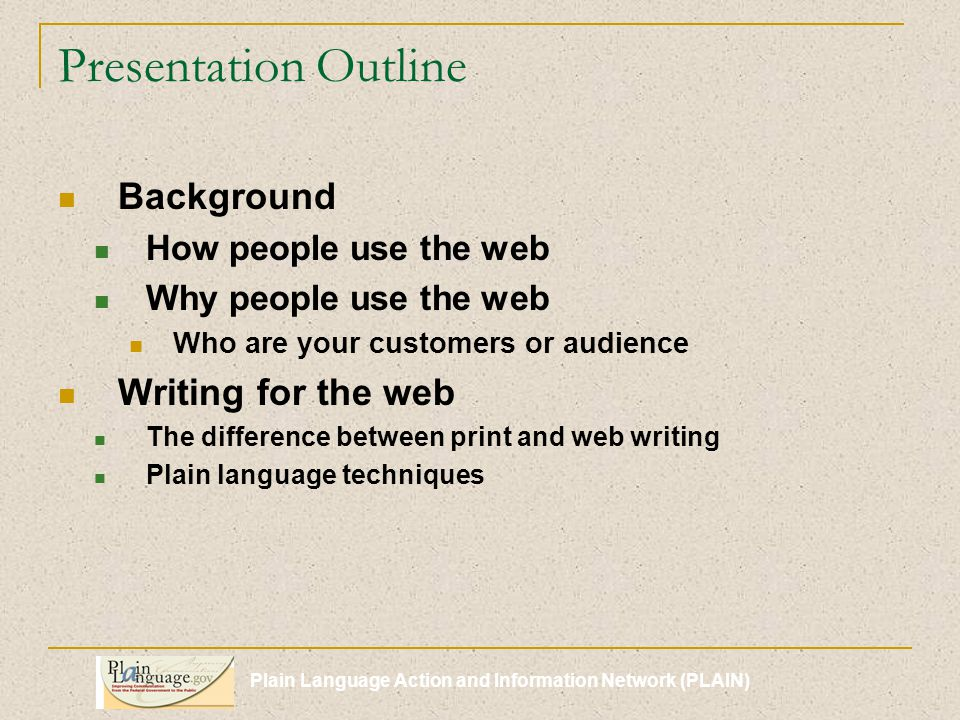 Plain Language Action and Information Network (PLAIN) How do people use the web