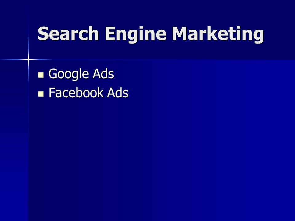 Search Engine Marketing Google Ads Google Ads Facebook Ads Facebook Ads
