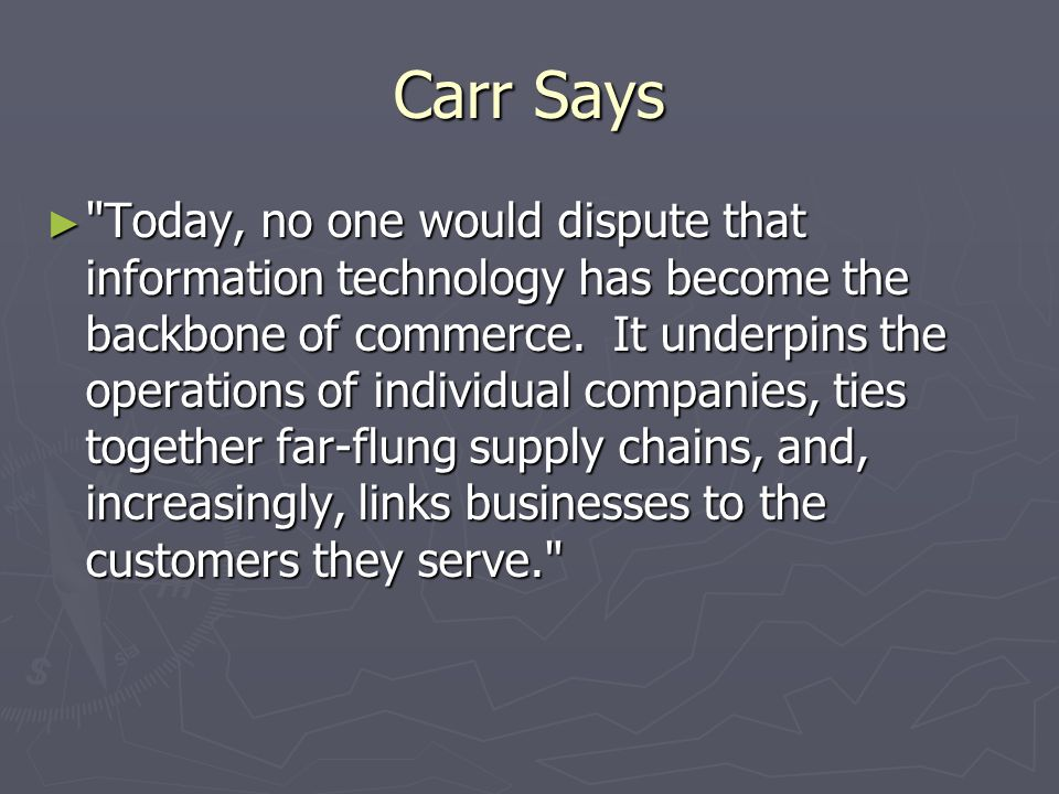 Article Premise As information technology s power and ubiquity have grown, its strategic importance has diminished Power Ubiquity.