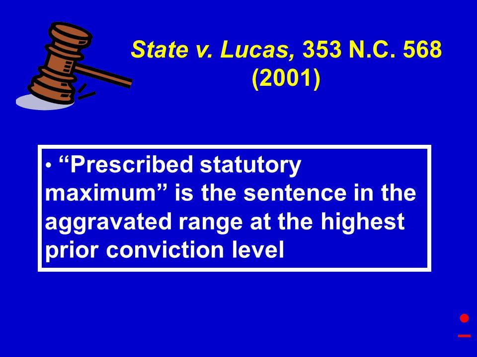 State v. Lucas, 353 N.C.