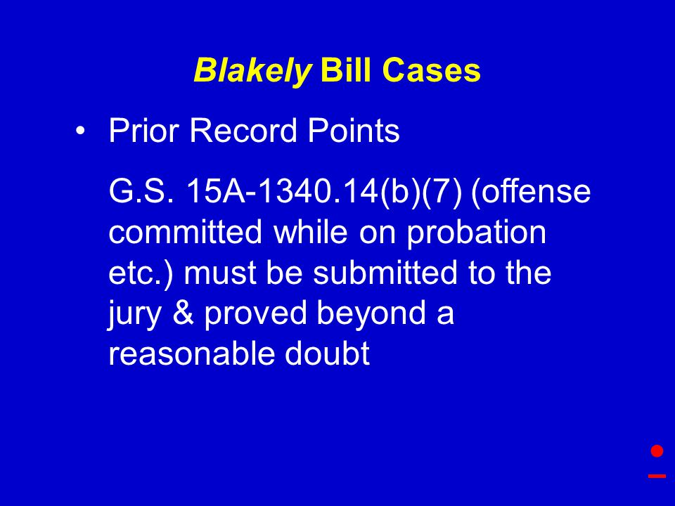 Blakely Bill Cases Prior Record Points G.S.