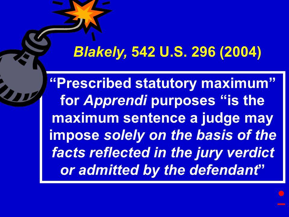 Blakely, 542 U.S.