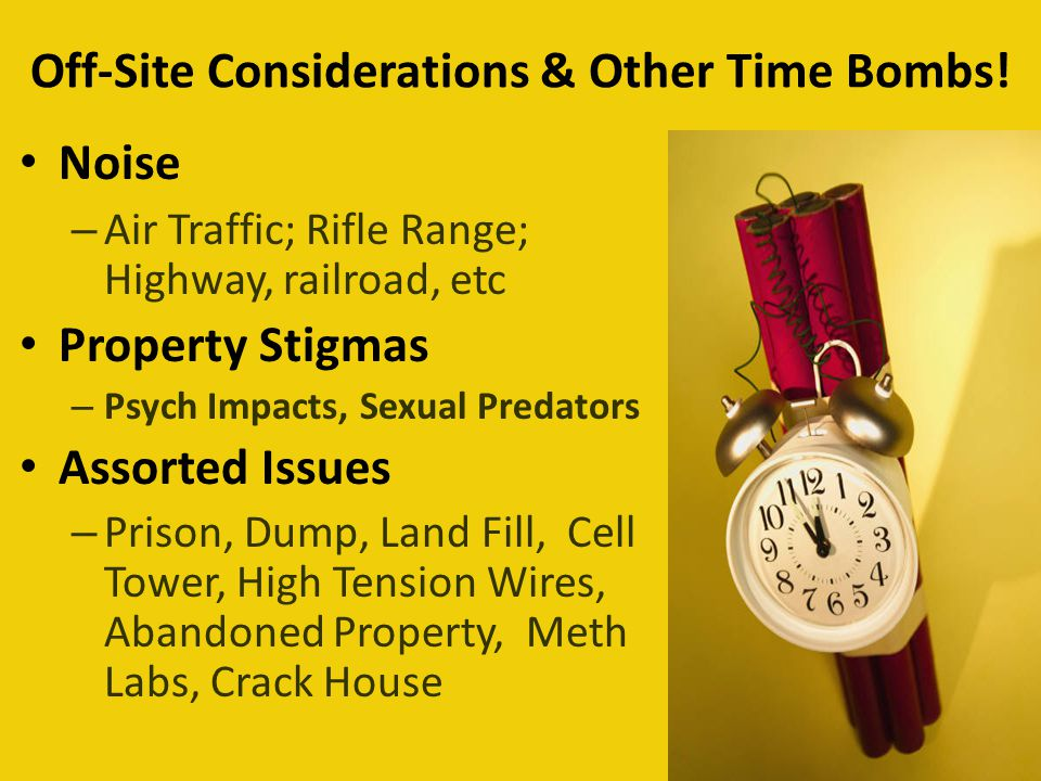 Off-Site Considerations & Other Time Bombs.