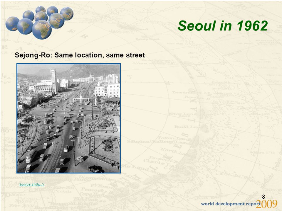 8 Seoul in 1962 Sejong-Ro: Same location, same street Source:s http://