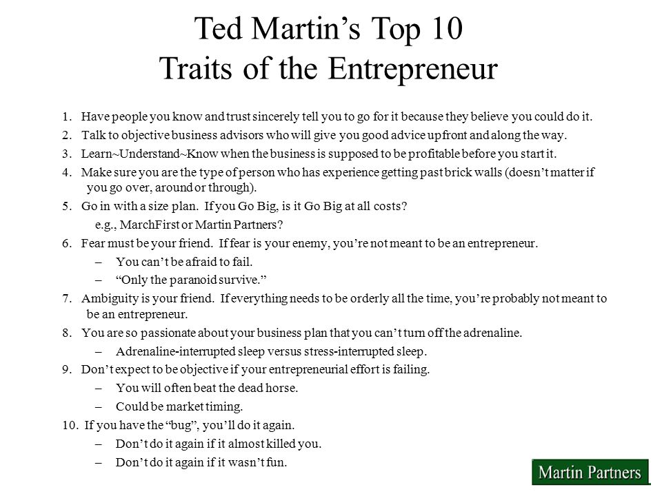 Ted Martin's Top 10 Traits of the Entrepreneur 1.
