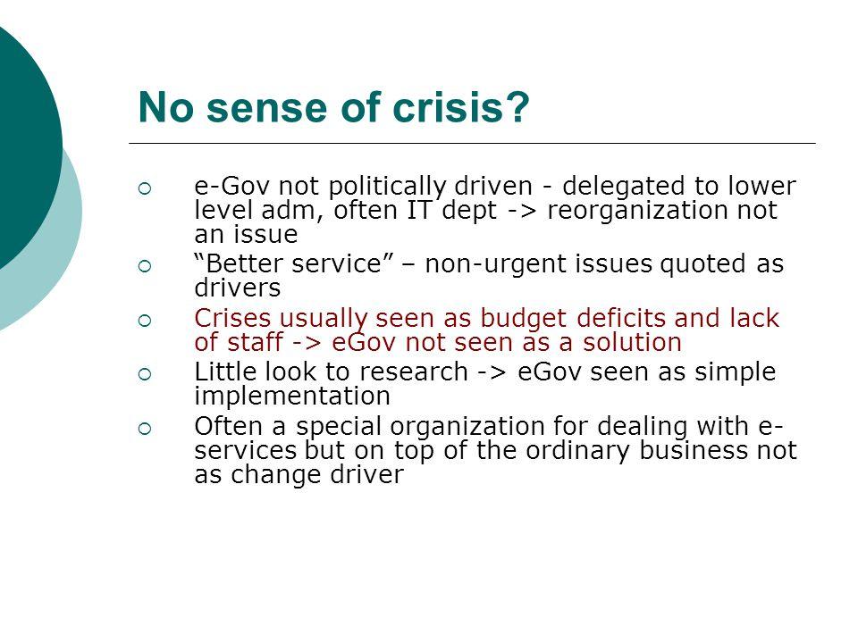 No sense of crisis.
