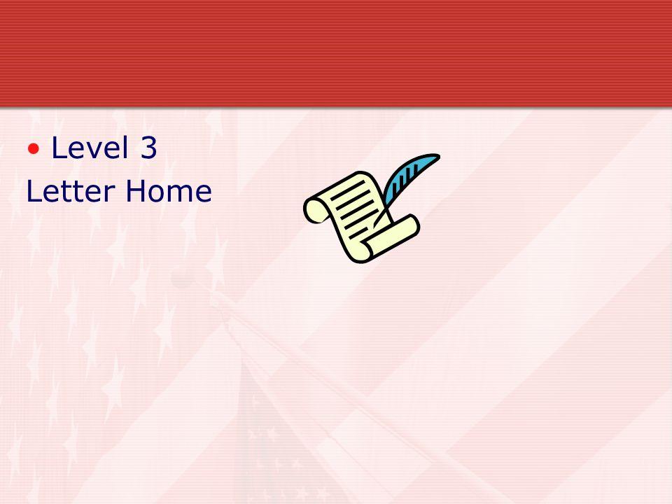 Level 3 Letter Home