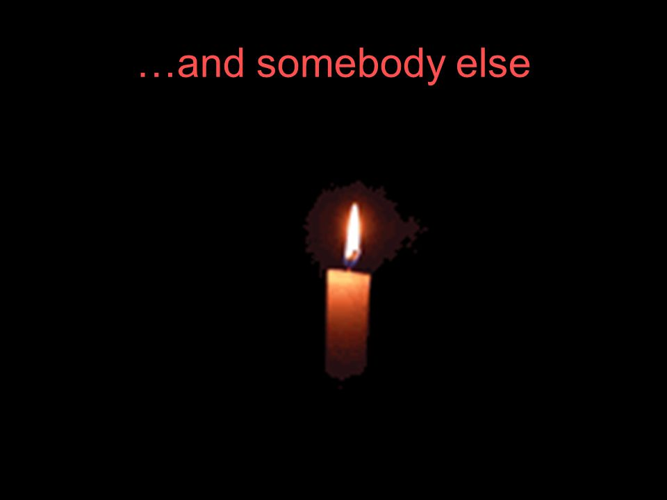 …and somebody else