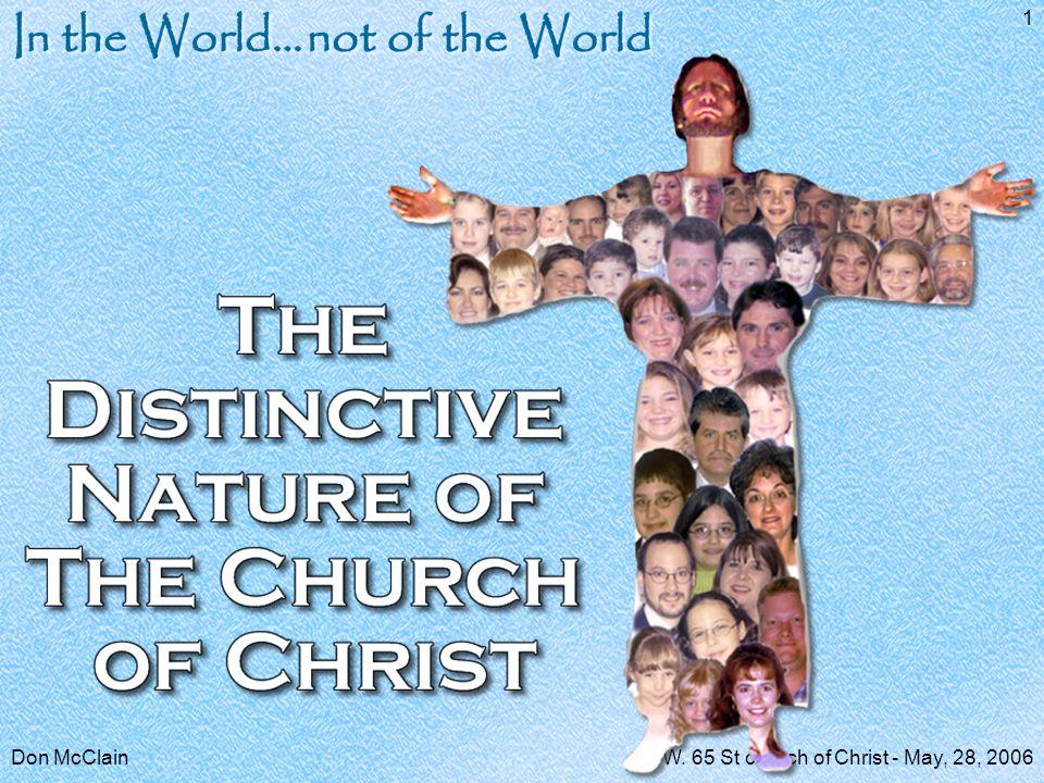 Don McClainW.65 St church of Christ - May, 28, 2006 32 Luke 8:11; Rom.