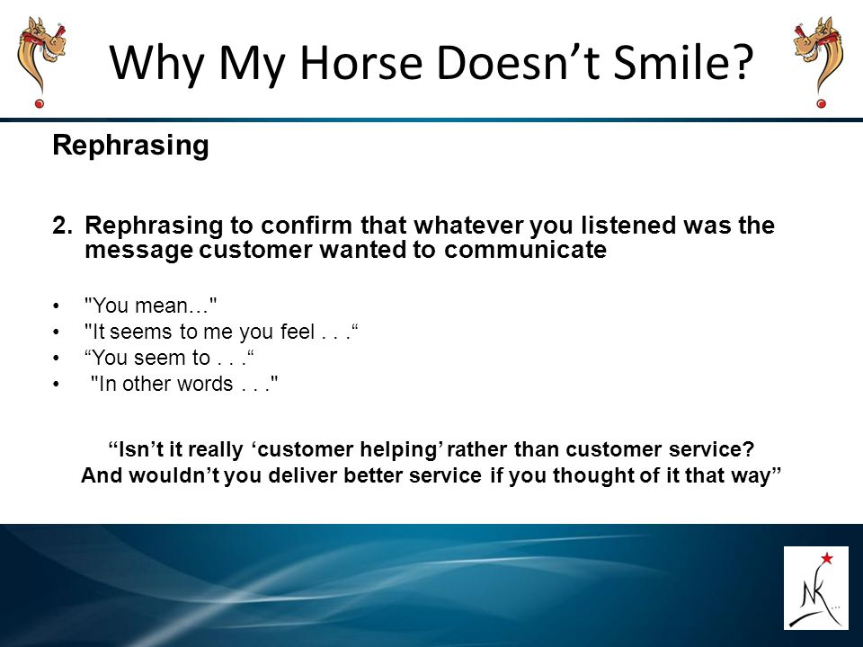 Why My Horse Doesn't Smile.Rephrasing 1.