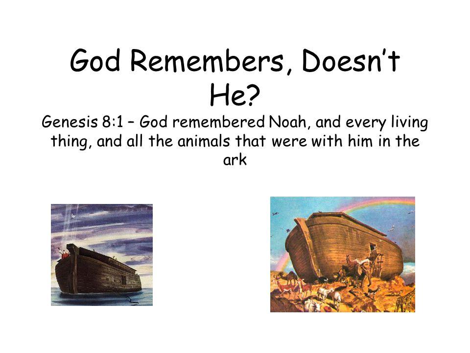 Who else did God remember.