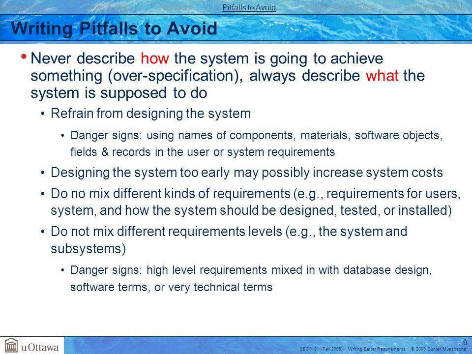 SEG3101 (Fall 2009).Writing Better Requirements.