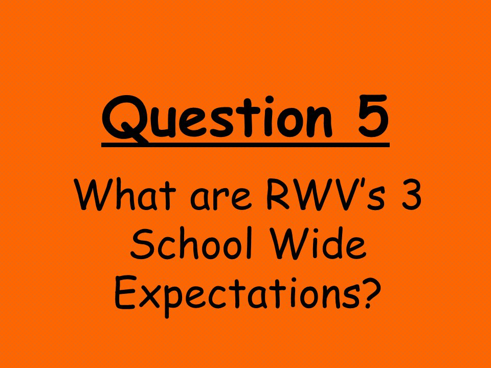 Question 4 What is the difference between Expectations and Rules?
