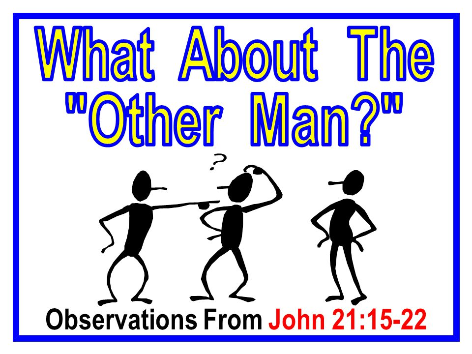 Observations From John 21:15-22