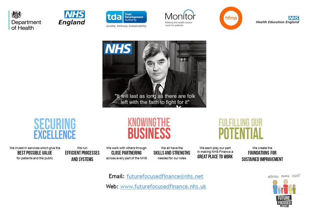 Email: futurefocusedfinance@nhs.netfuturefocusedfinance@nhs.net Web: www.futurefocusedfinance.nhs.ukwww.futurefocusedfinance.nhs.uk