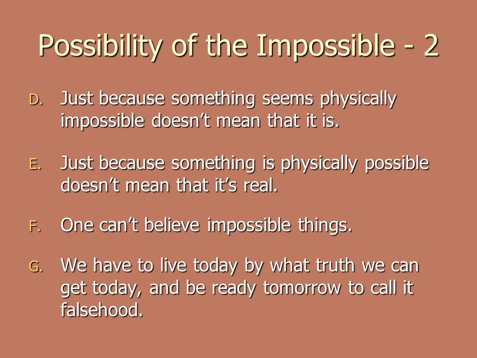 Possibility of the Impossible - 2 D.