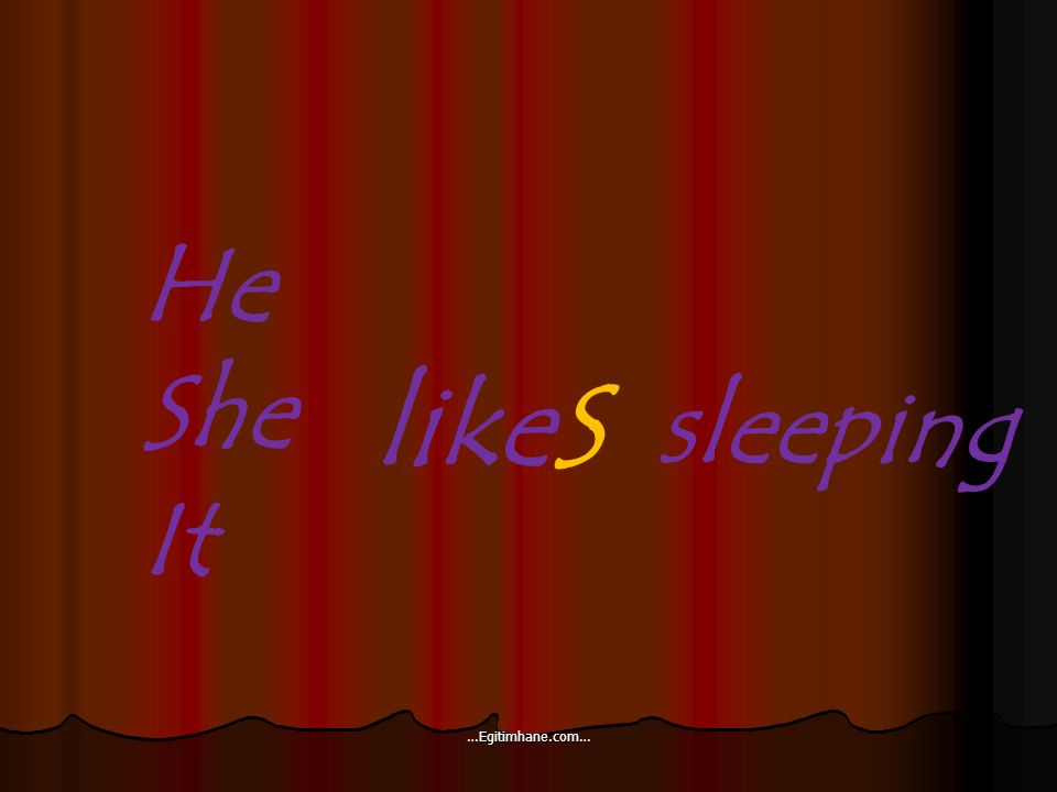 He She It likeS sleeping …Egitimhane.com…