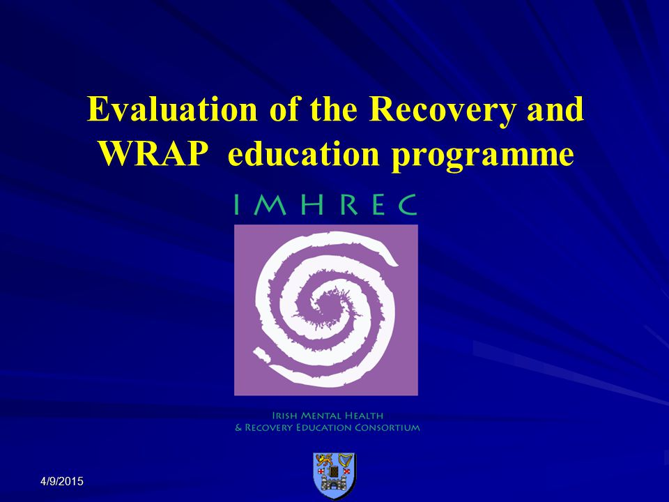 4/9/2015 Evaluation of the Recovery and WRAP education programme