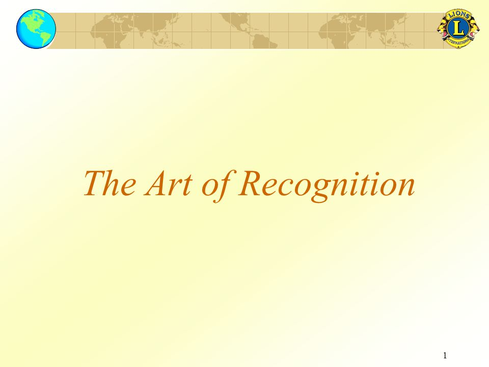 1 The Art of Recognition