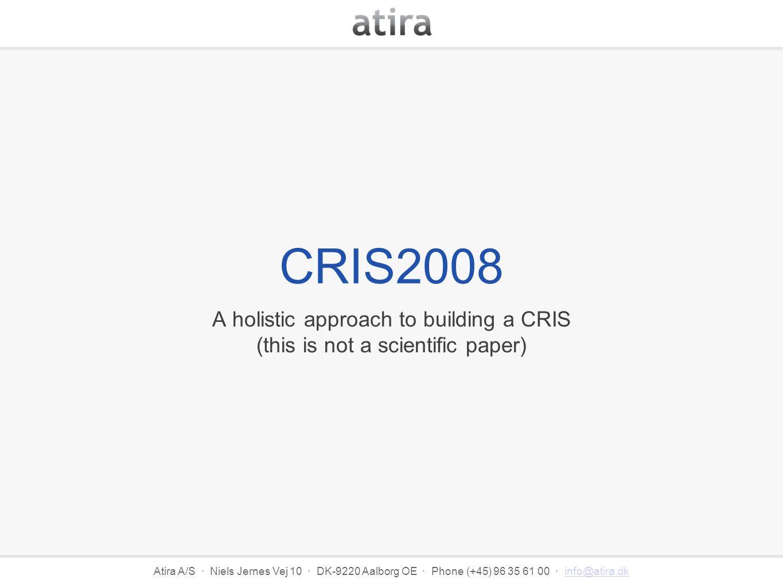 Atira A/S · Niels Jernes Vej 10 · DK-9220 Aalborg OE · Phone (+45) 96 35 61 00 · info@atira.dkinfo@atira.dk Holistic.