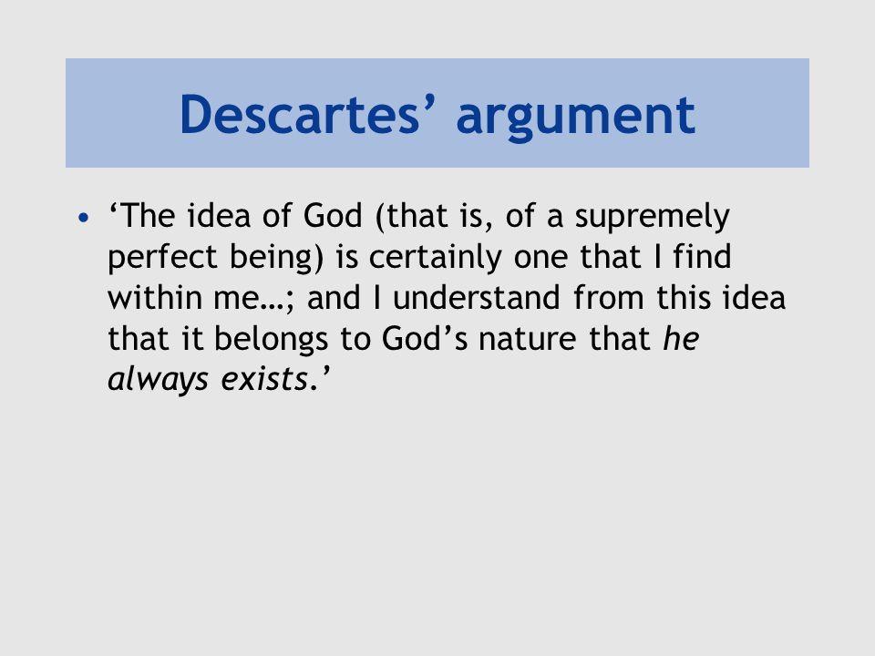Descartes' argument I have the idea of God.