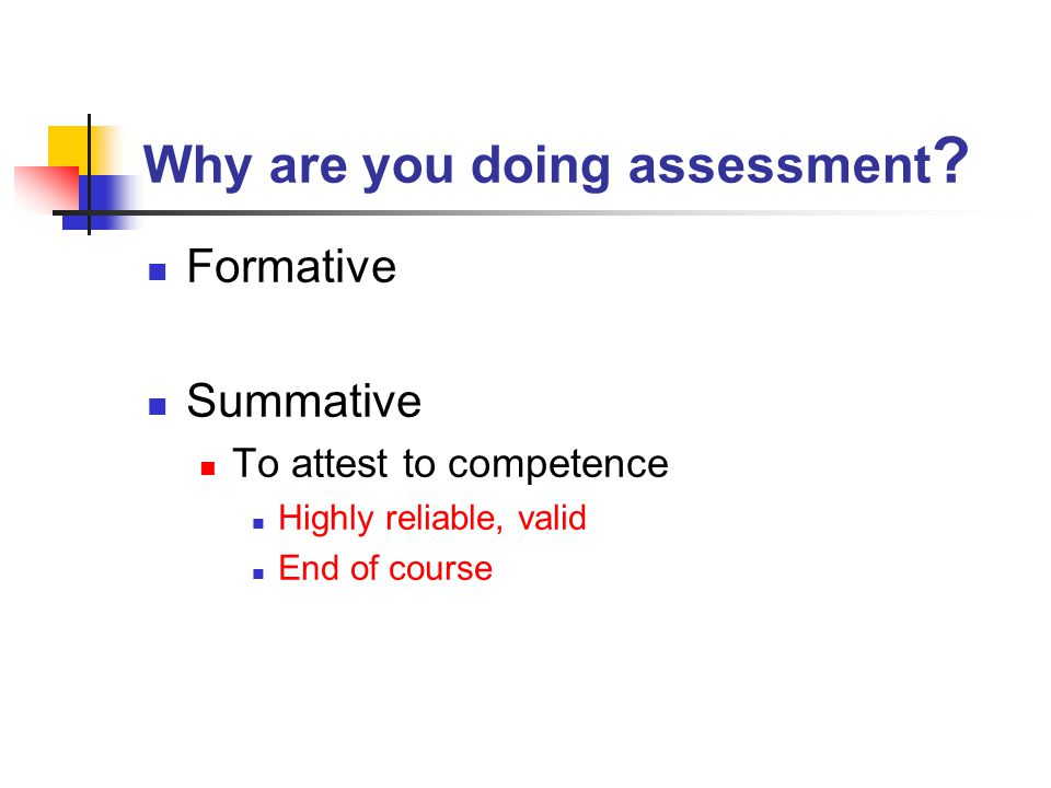 Why are you doing assessment .