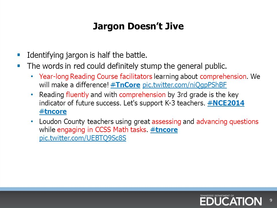 Jargon Doesn't Jive  Say What.