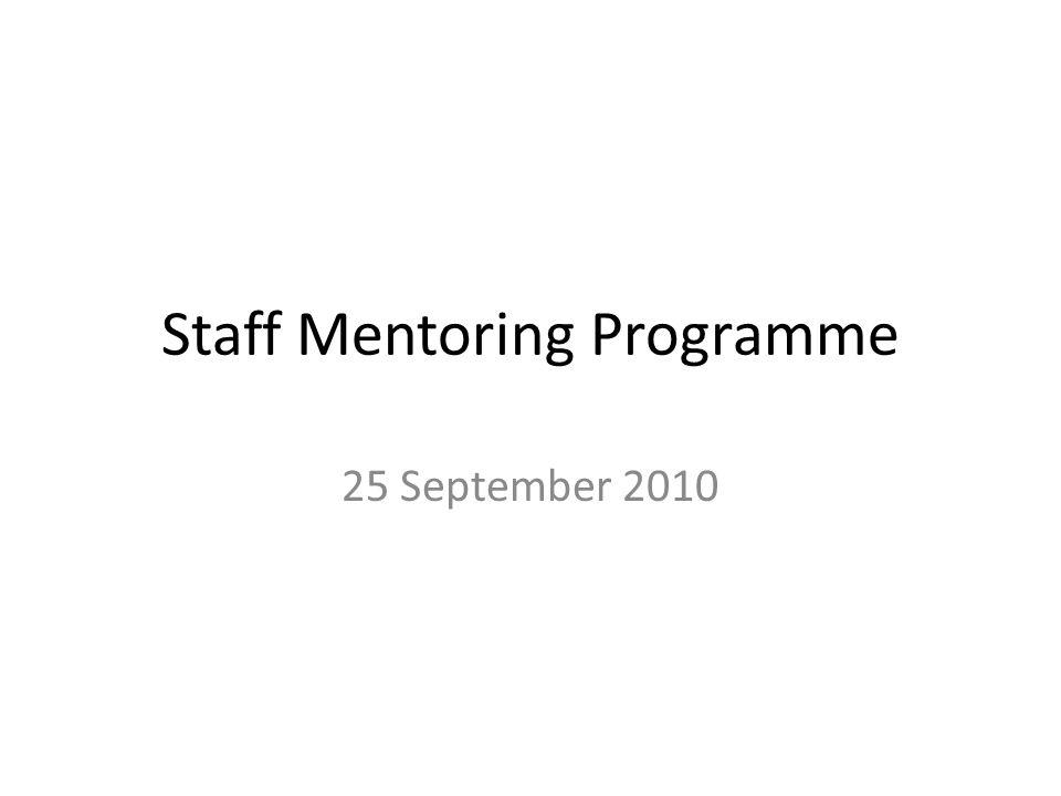 Staff Mentoring Programme 25 September 2010